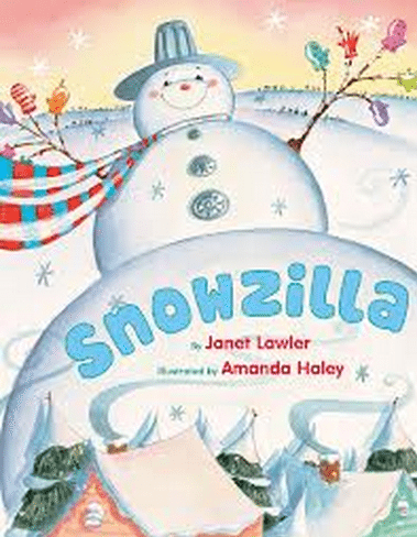 books about snowmen, snowzilla janet lawler