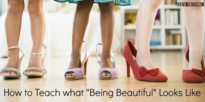 How to Teach Your Child What Being Beautiful Is